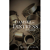 Damsel in distress for hire (English Edition)