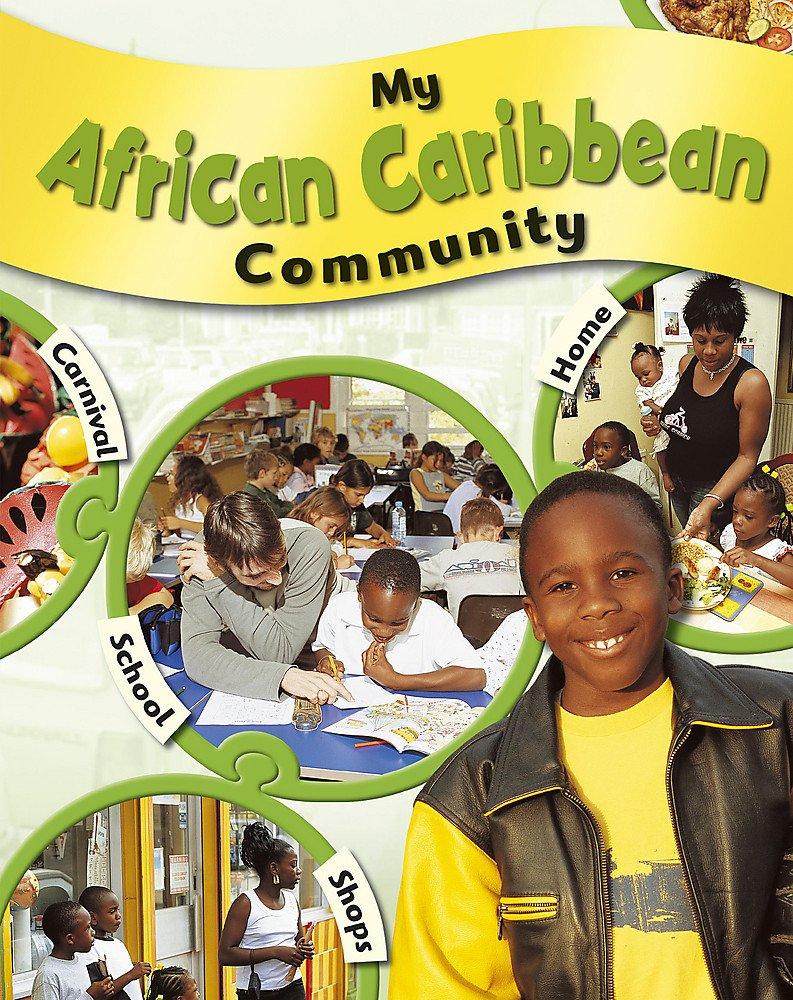 Read Online My African-Caribbean Community (My Community) PDF