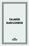 Talmùd babilonese (Classici della religione)