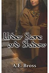 Under Stone and Shadow: Sands of Theia Book Two Kindle Edition