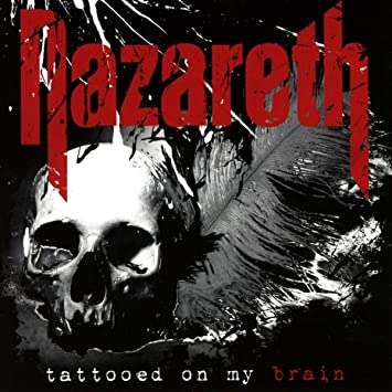 Image result for nazareth tattooed on my brain