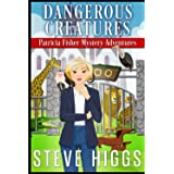 Dangerous Creatures (Patricia Fisher Mystery Adventures)