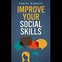 Improve Your Social Skills (English Edition)