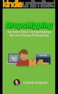 DROPSHIPPING: Cómo empezar, guía para comenzar el envío ...