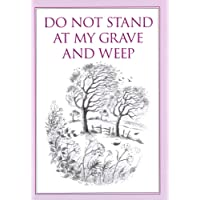 Do Not Stand at My Grave and Weep (Inspirational) (Inspirational)