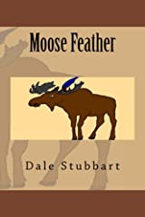 Moose Feather Kindle Edition