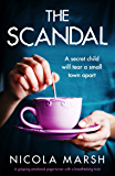 The Scandal: A gripping emotional page turner with a breathtaking twist