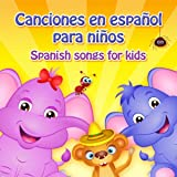 Canciones en Español para Niños