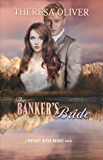 The Banker's Bride: Sweet Historical Romance (Whiskey River Brides Book 5)