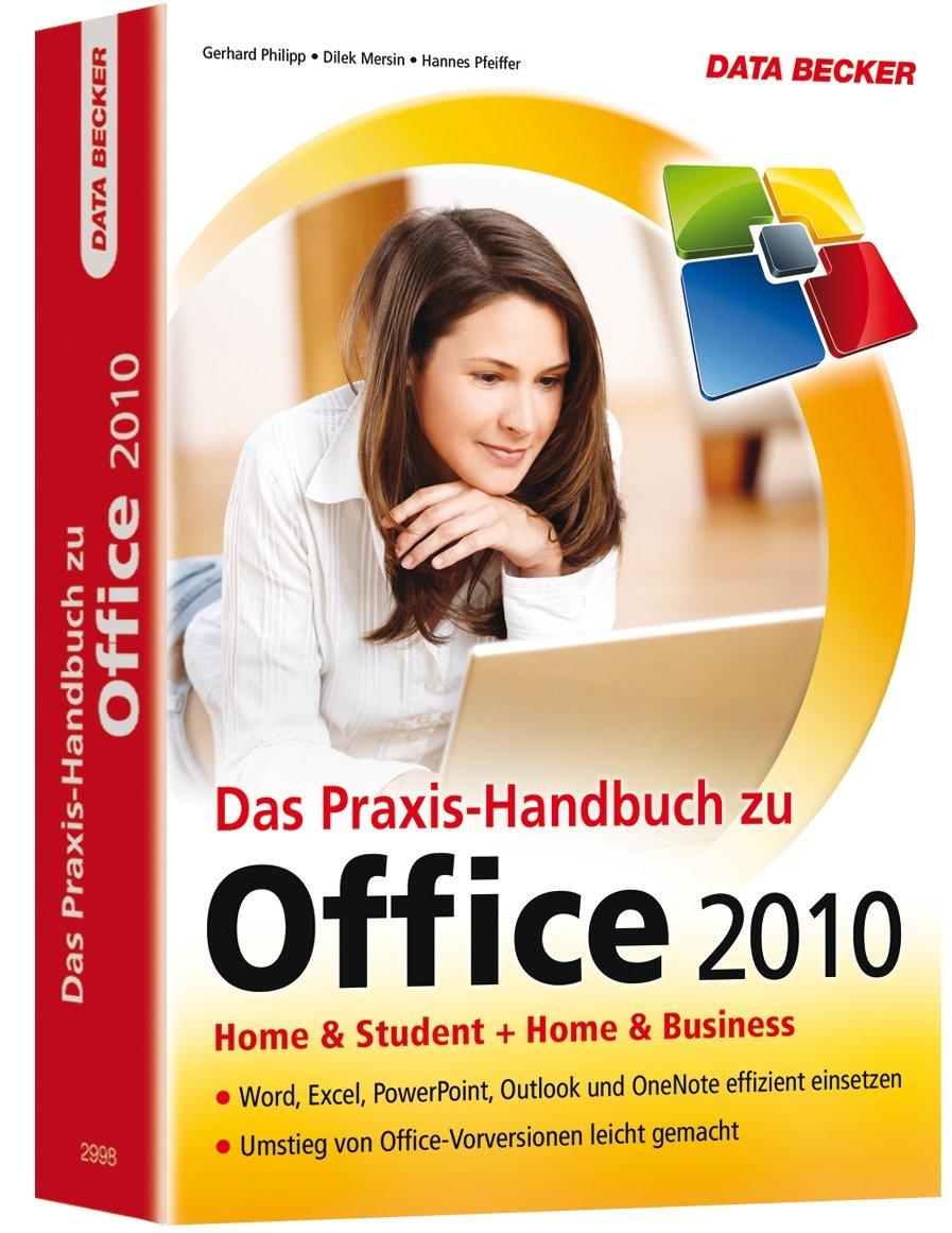 PRAXIS-HANDBUCH OFFICE 2010