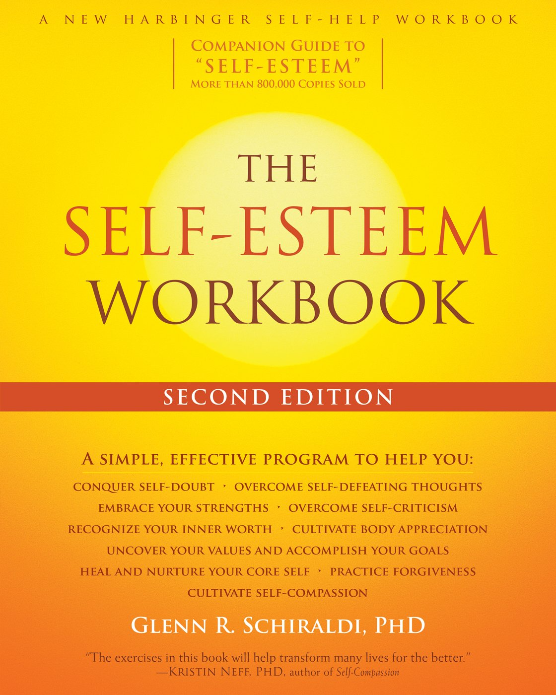 The Self-Esteem Workbook: Glenn R. Schiraldi PhD: 9781626255937:  Amazon.com: Books