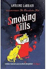 Smoking Kills Paperback