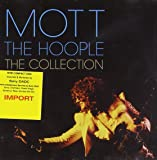 Mott The Hoople : The Collection