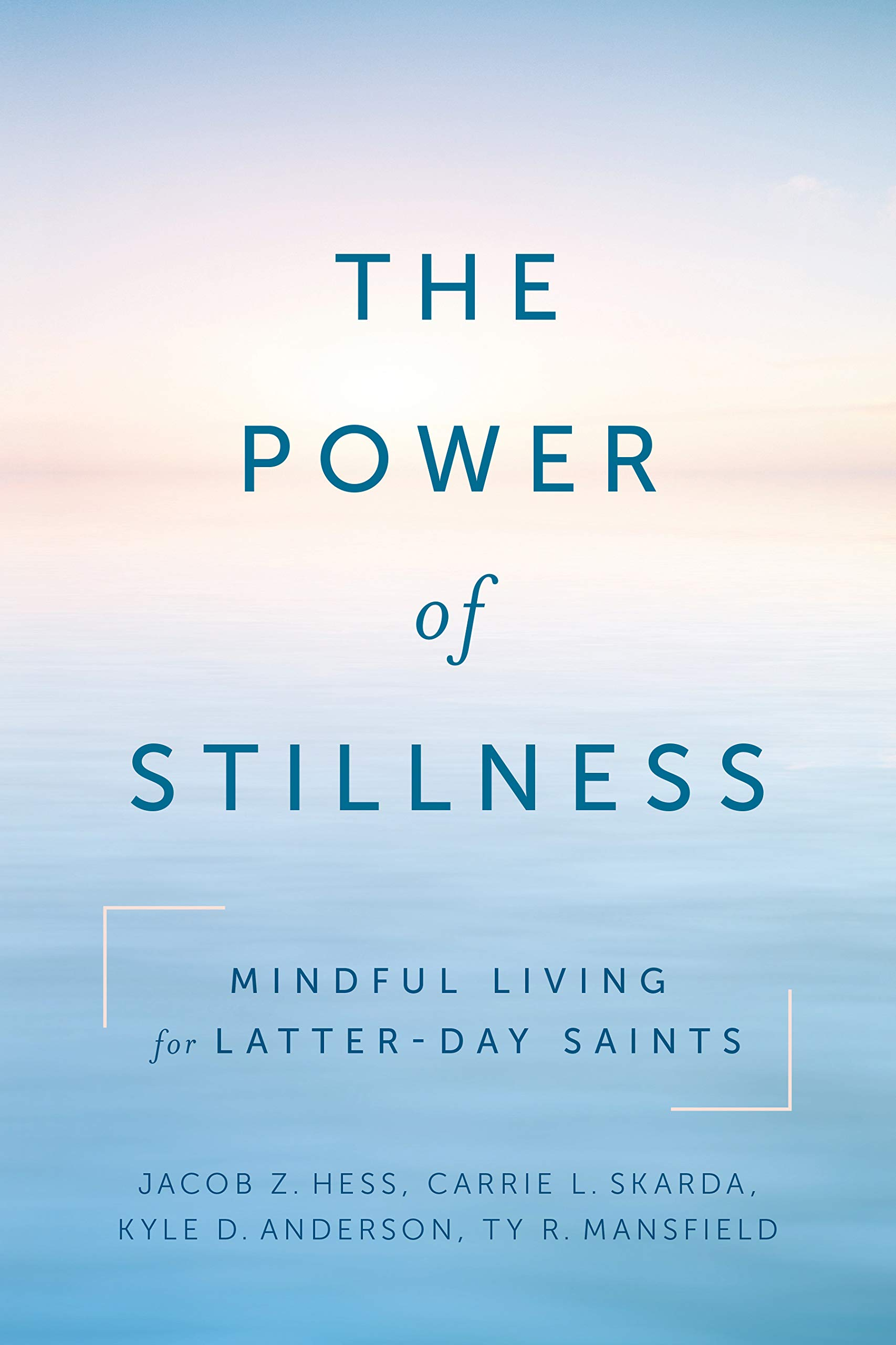 The Power of Stillness: Mindful Living for Latter-day Saints