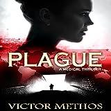 Plague: A Medical Thriller
