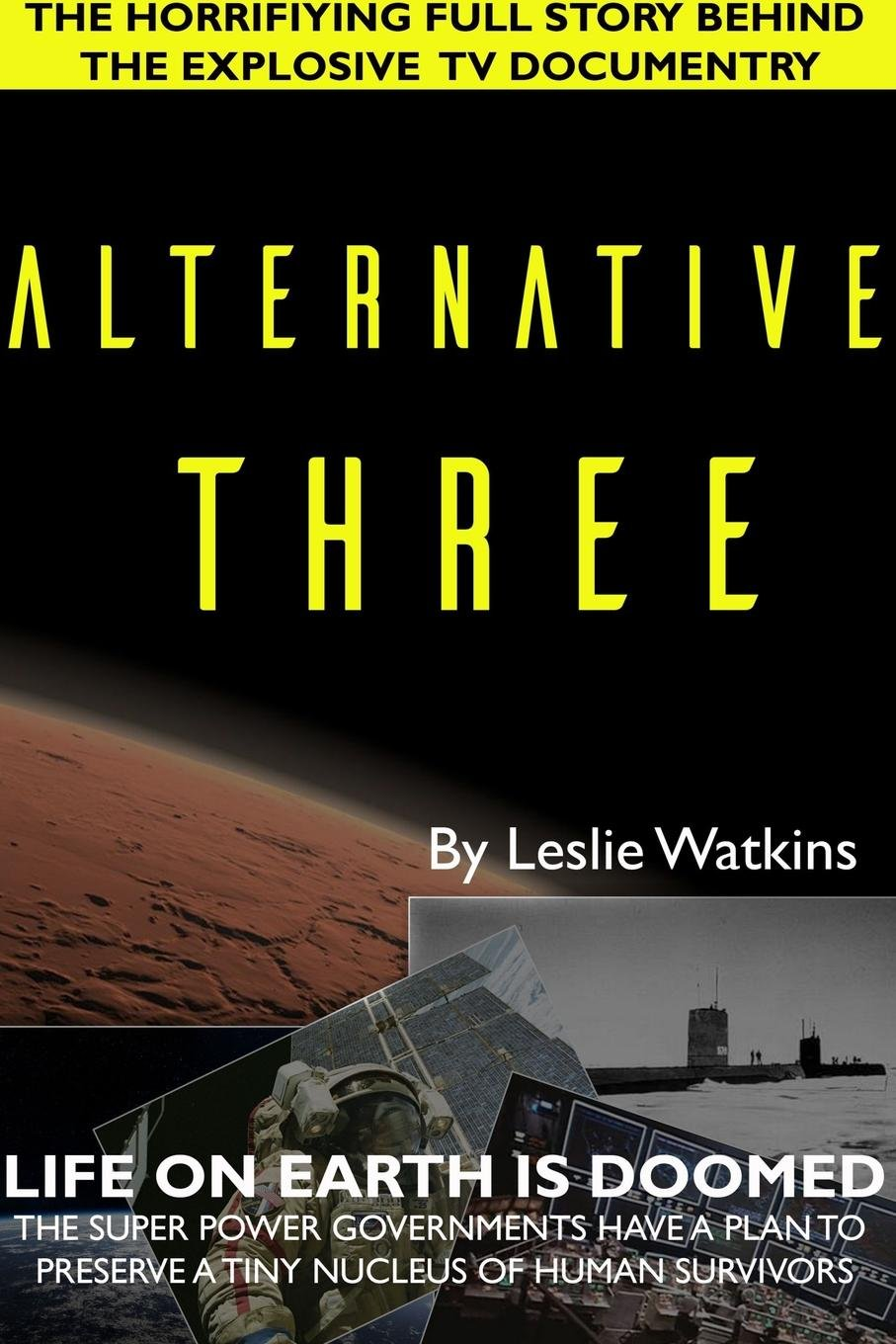 Alternative Three, Watkins, Leslie