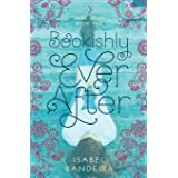 Bookishly Ever After: Ever After Book One (1)
