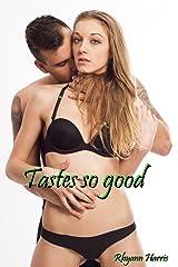 Tastes So Good (The Marine & Me Book 2) Kindle Edition