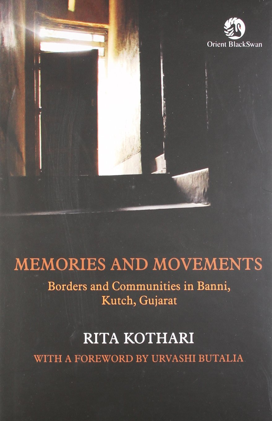Memories and Movements: Borders and Communities in Banni, Kutch, Gujarat PDF Text fb2 book