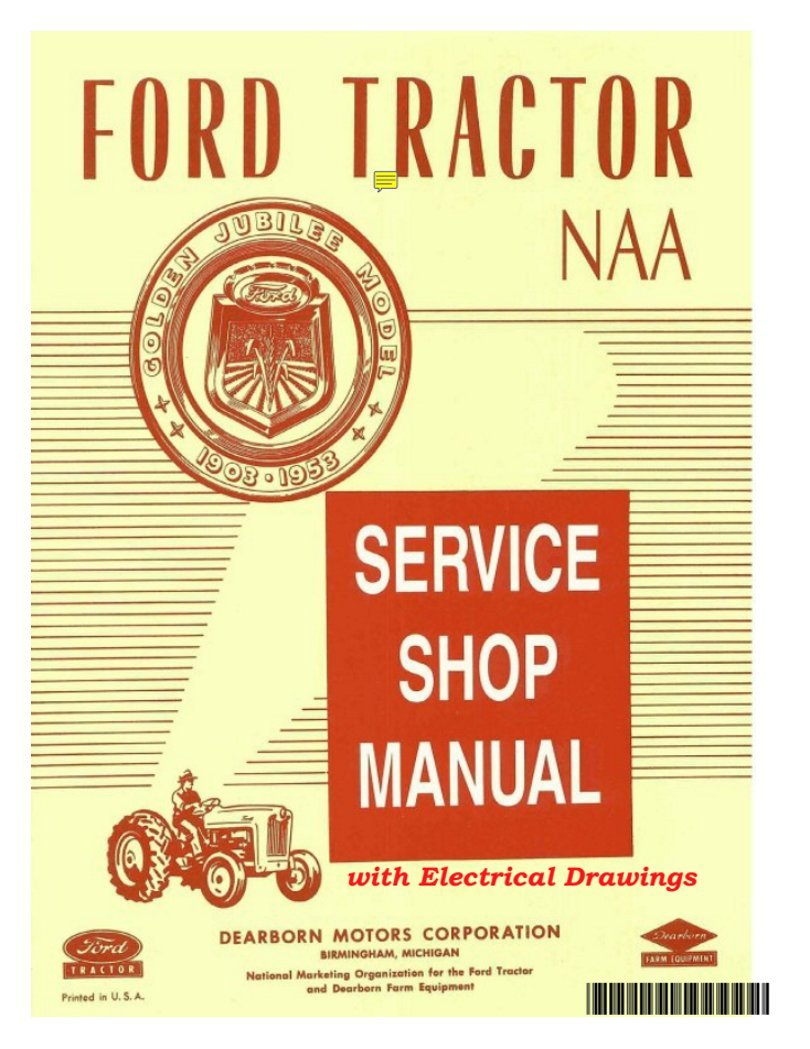 Enhanced 1953-53 Ford Tractor NAA Service Shop Manual: A1TractorManuals,  FORD - original manual: 0763616420272: Amazon.com: Books