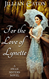 For the Love of Lynette (Swan Sisters Book 1) (English Edition)