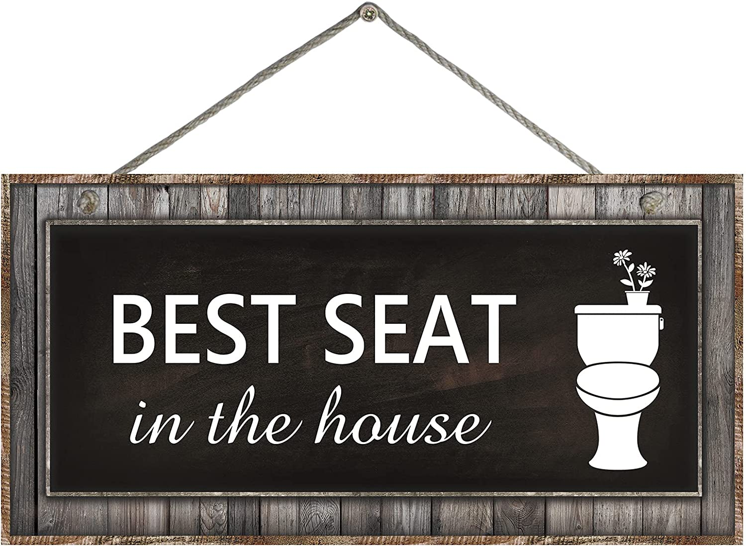 Best Seat in The House Bathroom Sign Decor - Modern Farmhouse Wall Decor Bathroom Sign, Funny Rustic Bathroom Wall Sign Wall Art for Guest Bathroom Decor Sign, 12