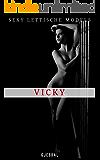 Sexy Lettische Models: Vicky: Unzensierte erotische Fotos
