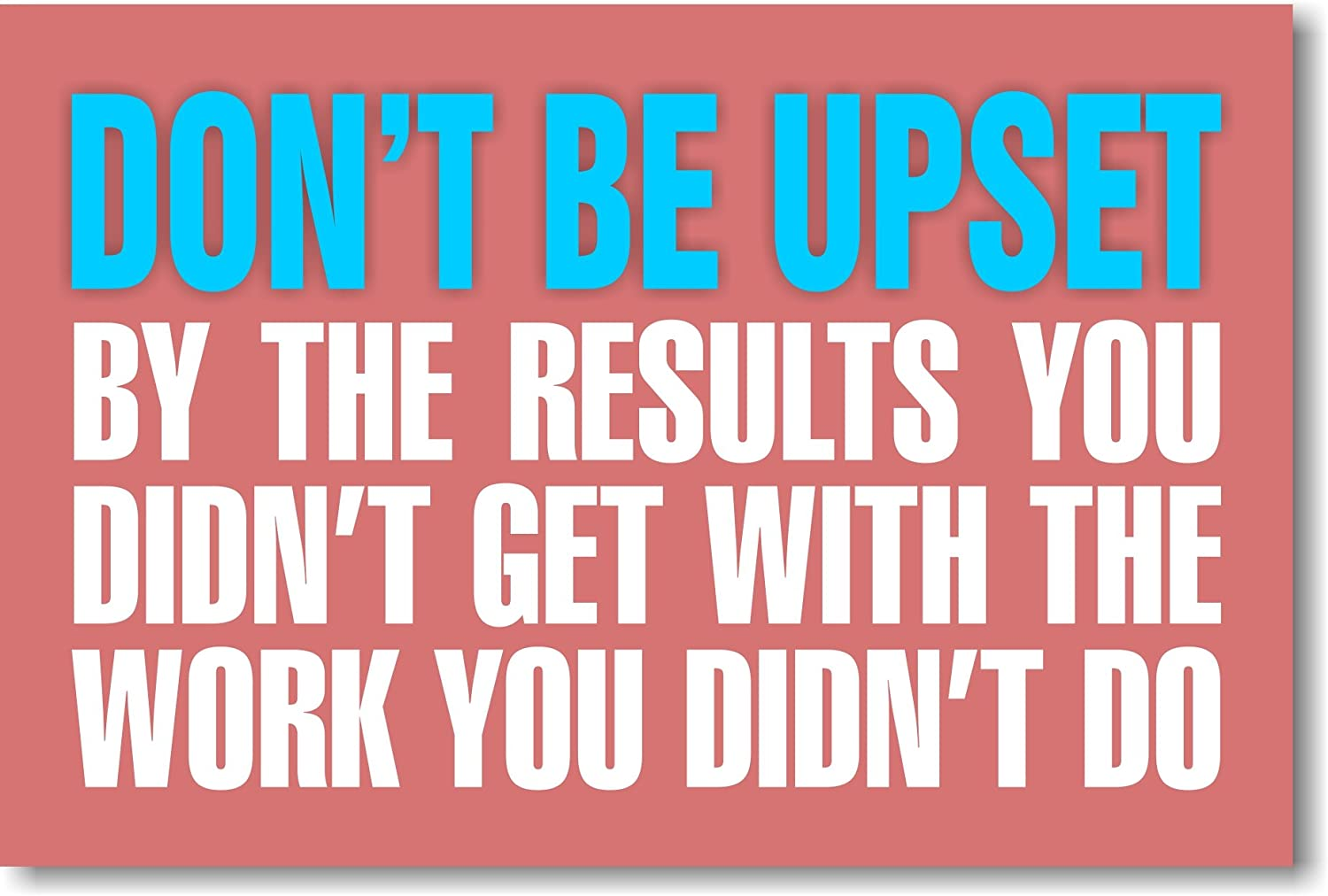 Don't Be Upset - NEW Classroom Motivational Poster