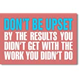 Amazon Price History for:Don't Be Upset - NEW Classroom Motivational Poster
