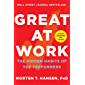 Great at Work: The Hidden Habits of Top Performers (English Edition)