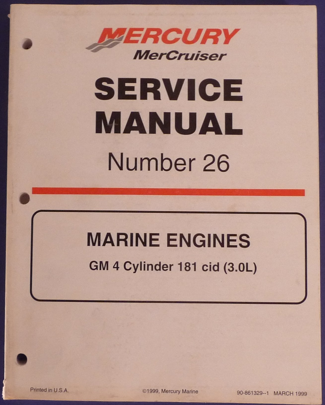 Mercury Mercruiser Service Manual. Number 26. Marine Engines Gm 4 Cylinder  181 Cid (3.0l)1999: Amazon.com: Books