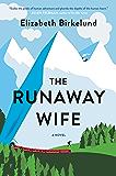 The Runaway Wife: A Novel