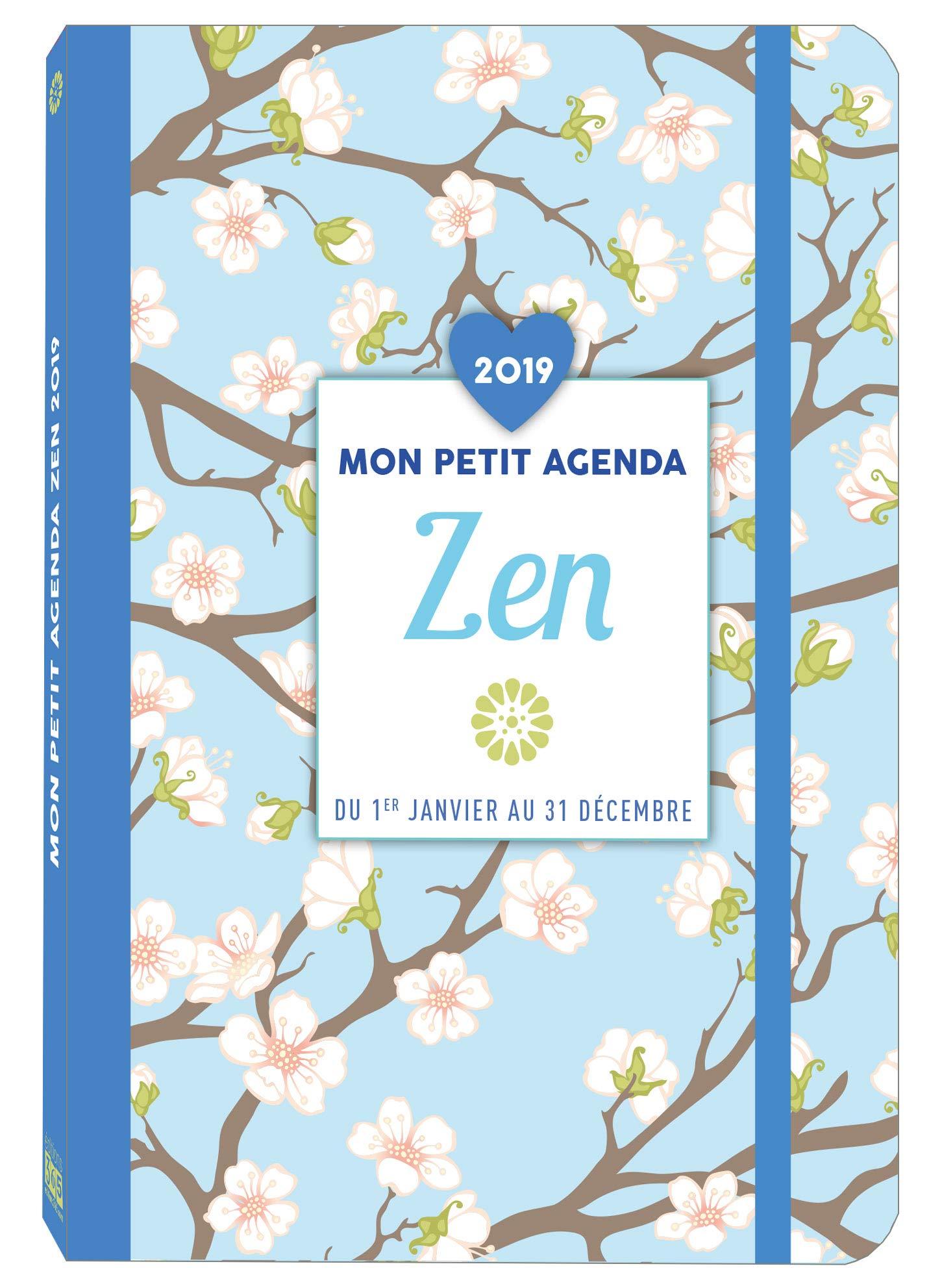 Mon petit agenda Zen 2019 Poche – 12 septembre 2018 Collectif Editions 365 2377611249 Vie quotidienne