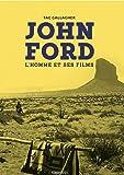 John Ford - L'homme et ses films