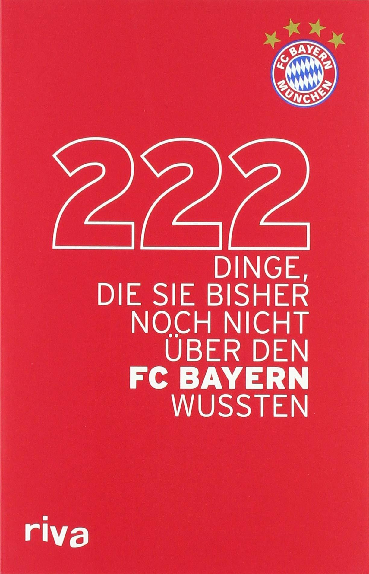 222 Dinge Die Sie Bisher Noch Nicht über Den FC Bayern Wussten