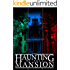 The Haunting of Bell Mansion Omnibus: A Haunted House Mystery
