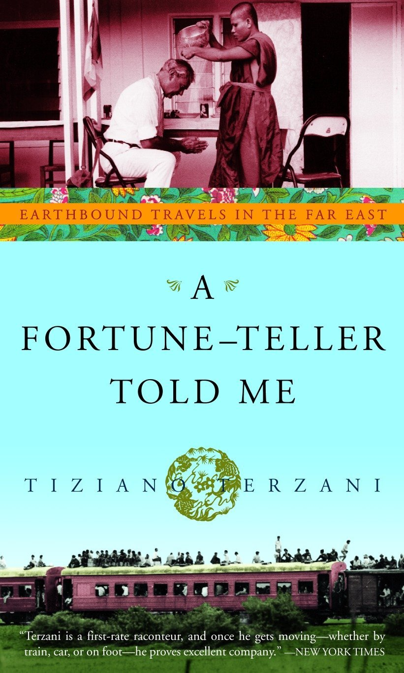 A fortune teller told me earthbound travels in the far east a fortune teller told me earthbound travels in the far east tiziano terzani 9780609809587 amazon books fandeluxe Choice Image