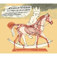 Ligeti: Le Grand Macabre [2 CD]