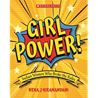 Girl Power: Indian Women Who Broke the Rules