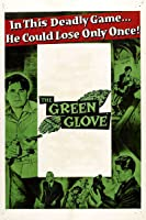 'Green Glove, The' from the web at 'https://images-na.ssl-images-amazon.com/images/I/71jJYIs+HvL._UY200_RI_UY200_.jpg'