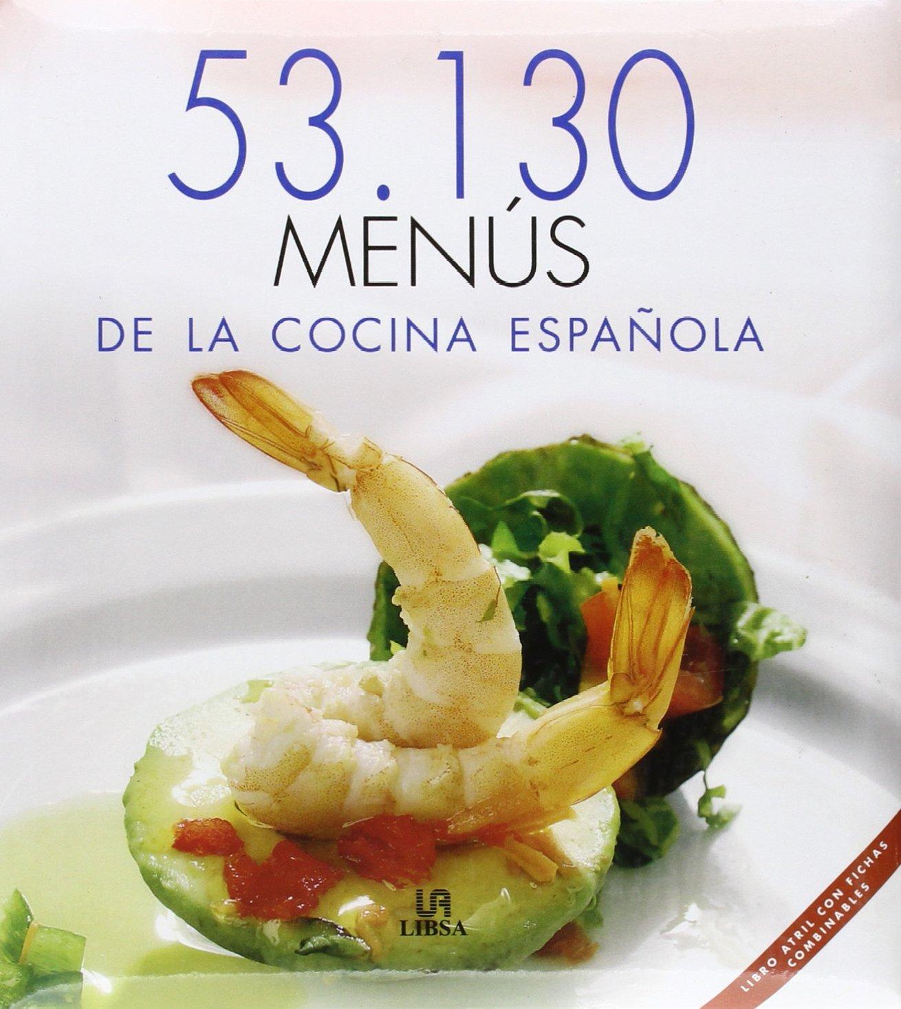 53, 130 Menus De La Cocina Espanola/ 53, 130 Recipes of ...