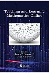 Teaching and Learning Mathematics Online Kindle Edition