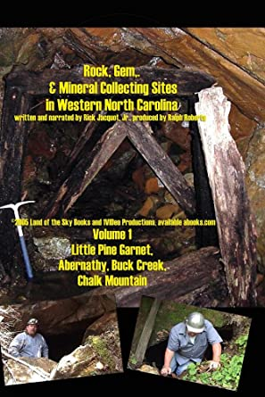 Amazon com: Rock, Gem, and Mineral Collecting Sites in WNC: Rick