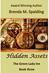 Hidden Assets (The Green Lady Inn Book 3) Kindle Edition