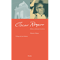 Óscar Romero: Mística y lucha por la justicia (Maestros espirituales) (Spanish Edition)