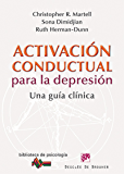 Activación conductual para la depresión: 182 (Biblioteca de Psicología)
