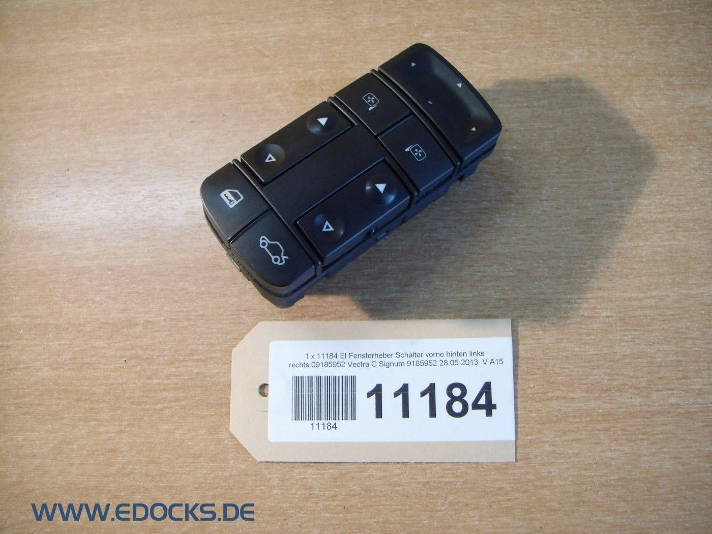 El Fensterheber Schalter Vorne Links Fahrertür 09185952 Vectra C Signum Opel Auto