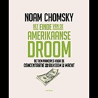 Het einde van de Amerikaanse droom: de tien principes voor de concentratie van rijkdom en macht