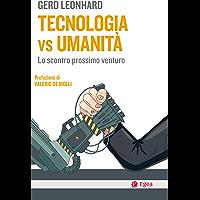 Tecnologia vs umanità: Lo scontro prossimo venturo