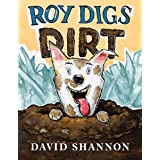 Roy Digs Dirt (David Books)